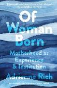 Cover-Bild zu Rich, Adrienne: Of Woman Born