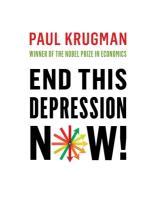 Cover-Bild zu Krugman, Paul (City University of New York): End This Depression Now!