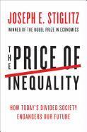 Cover-Bild zu Stiglitz, Joseph E.: The Price of Inequality