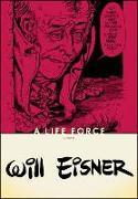 Cover-Bild zu Eisner, Will: A Life Force