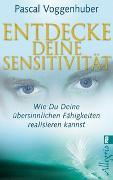 Cover-Bild zu Entdecke deine Sensitivität von Voggenhuber, Pascal