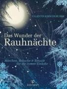 Cover-Bild zu Das Wunder der Rauhnächte von Kirschgruber, Valentin