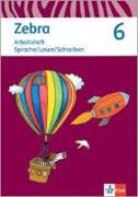 Cover-Bild zu Zebra 6. Arbeitsheft Sprache/Lesen/Schreiben Klasse 6. Ausgabe Berlin, Brandenburg