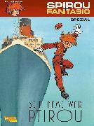 Cover-Bild zu Spirou & Fantasio Spezial 25: Sein Name war Ptirou von Sente, Yves