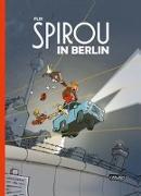 Cover-Bild zu Spirou & Fantasio Spezial: Spirou in Berlin von Flix,