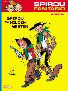 Cover-Bild zu Spirou im Wilden Westen von Franquin, André