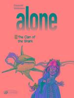 Cover-Bild zu Alone Vol. 3: the Clan of the Shark von Vehlmann, Fabien
