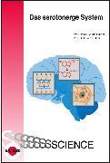 Cover-Bild zu Das serotonerge System (eBook) von Hüther, Gerald