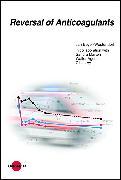 Cover-Bild zu Reversal of Anticoagulants (eBook) von Beyer-Westendorf, Jan