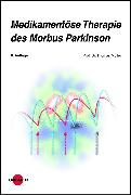 Cover-Bild zu Medikamentöse Therapie des Morbus Parkinson (eBook) von Müller, Thomas