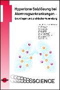 Cover-Bild zu Hypertone Salzlösung bei Atemwegserkrankungen - Grundlagen und praktische Anwendung (eBook) von Möller, Alexander