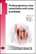 Cover-Bild zu Postlaryngectomy voice rehabilitation with voice prostheses (eBook) von Lorenz, Kai Johannes