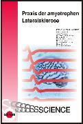 Cover-Bild zu Praxis der amyotrophen Lateralsklerose (eBook) von Neundörfer, Bernhard