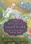 Cover-Bild zu Angelic Lightwork von Fairchild, Alana