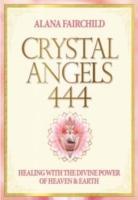 Cover-Bild zu Crystal Angels 444 von Fairchild, Alana (Alana Fairchild)