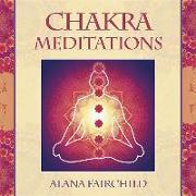 Cover-Bild zu Chakra Meditations von Fairchild, Alana