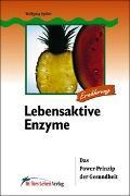 Cover-Bild zu Lebensaktive Enzyme von Spiller, Wolfgang