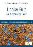 Cover-Bild zu Leaky Gut - Der durchlässige Darm von Oldhaver, Mathias