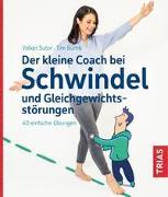Cover-Bild zu Der kleine Coach bei Schwindel und Gleichgewichtsstörungen von Sutor, Volker