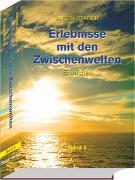 Cover-Bild zu Erlebnisse mit den Zwischenwelten Bd 3 von Styger, Anton