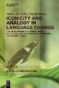 Cover-Bild zu Iconicity and Analogy in Language Change von Aski, Janice