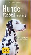 Cover-Bild zu Hunderassen von A bis Z von Hegewald-Kawich, Horst