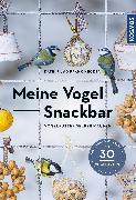 Cover-Bild zu Meine Vogel-Snackbar von Hecker, Katrin