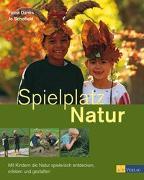 Cover-Bild zu Spielplatz Natur von Danks, Fiona