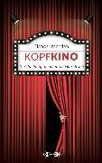 Cover-Bild zu Kopfkino (eBook) von Imboden, Blanca