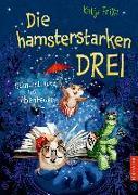 Cover-Bild zu Die hamsterstarken Drei von Frixe, Katja