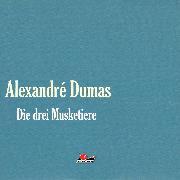 Cover-Bild zu Die große Abenteuerbox, Teil 1: Die drei Musketiere (Audio Download) von Dumas, Alexandre