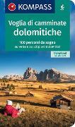 Cover-Bild zu Voglia di camminate dolomitiche von KOMPASS-Karten GmbH (Hrsg.)