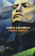 Cover-Bild zu Carta bianca von Lucarelli, Carlo
