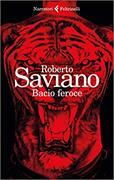 Cover-Bild zu Bacio feroce von Saviano, Roberto