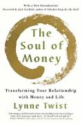 Cover-Bild zu The Soul of Money: Transforming Your Relationship with Money and Life (eBook) von Twist, Lynne