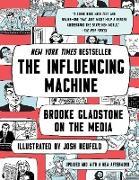 Cover-Bild zu The Influencing Machine: Brooke Gladstone on the Media (Updated Edition) (eBook) von Gladstone, Brooke