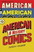 Cover-Bild zu American Comics: A History (eBook) von Dauber, Jeremy