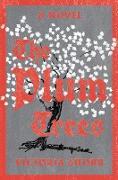 Cover-Bild zu The Plum Trees: A Novel (eBook) von Shorr, Victoria