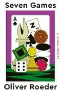Cover-Bild zu Seven Games: A Human History (eBook) von Roeder, Oliver