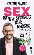 Cover-Bild zu Sex ist wie Brokkoli, nur anders - Ein Aufklärungsbuch für die ganze Familie (eBook) von Müller, Carsten