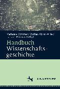 Cover-Bild zu Handbuch Wissenschaftsgeschichte (eBook) von Reinhardt, Carsten (Hrsg.)
