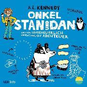 Cover-Bild zu Onkel Stan und Dan und das ungeheuerlich ungewöhnliche Abenteuer (Audio Download) von Kennedy, A.L.