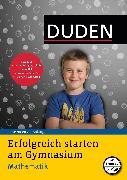 Cover-Bild zu Erfolgreich starten am Gymnasium - Mathematik (eBook) von Müller-Wolfangel, Ute
