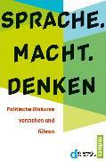 Cover-Bild zu Sprache. Macht. Denken (eBook) von Münkler, Herfried (Beitr.)