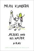 Cover-Bild zu Jacques and his Master (eBook) von Kundera, Milan