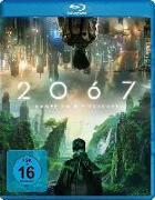 Cover-Bild zu 2067 - Kampf um die Zukunft von Seht Larney (Reg.)