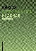 Cover-Bild zu Basics Glasbau (eBook) von Achilles, Andreas