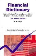 Cover-Bild zu Financial Dictionary. Fachwörterbuch Finanzen, Banken, Börse von Schäfer, Wilhelm