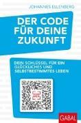 Cover-Bild zu Der Code für deine Zukunft von Ellenberg, Johannes