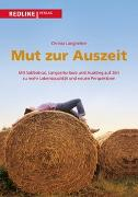 Cover-Bild zu Mut zur Auszeit von Langheiter, Christa